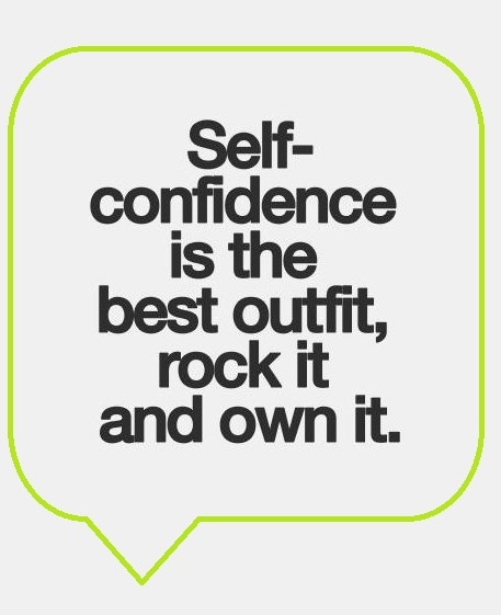 self-confidence-is-the-best-outfit-quote